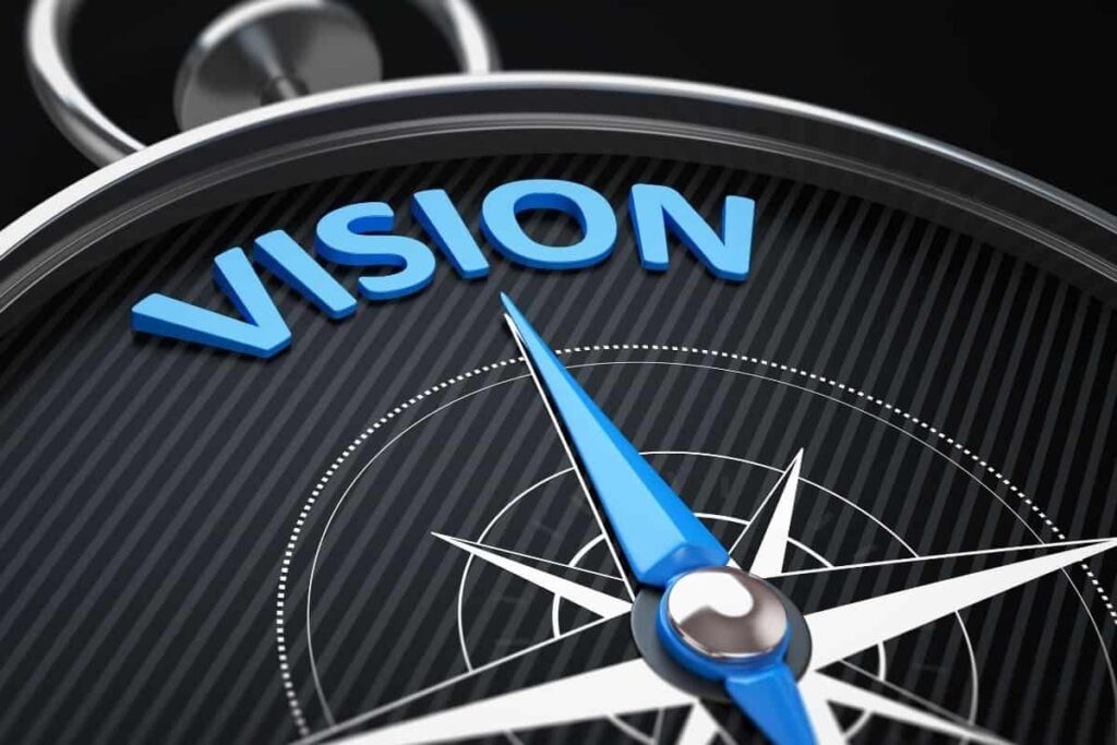 Entrepreneurs Have A Vision